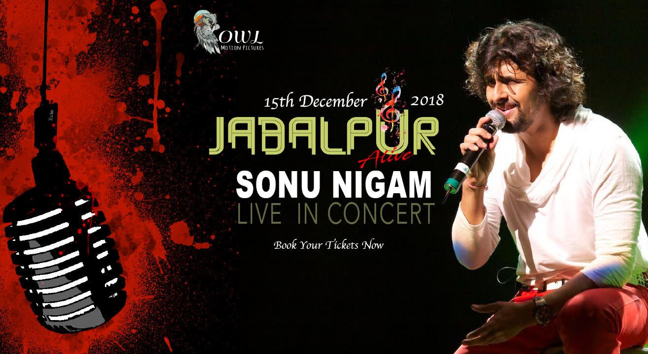 Jabalpur Alive with Sonu Nigam