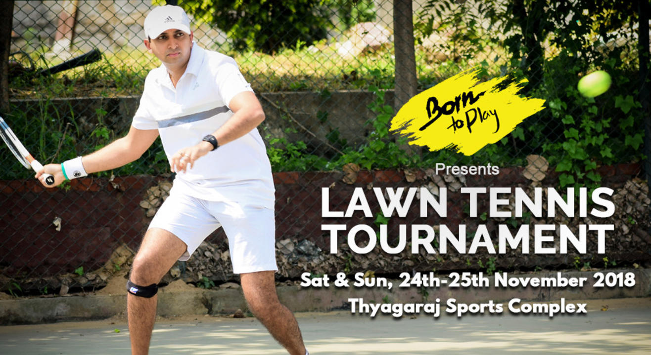 Born To Play Lawn Tennis Winter Championship