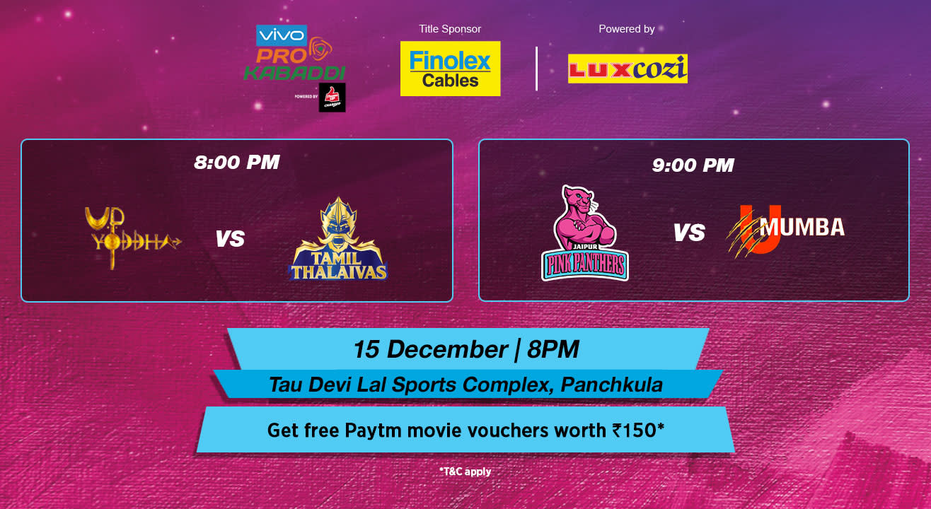 VIVO Pro Kabaddi - U. P. Yoddha vs Tamil Thalaivas and Jaipur Pink Panthers vs U Mumba