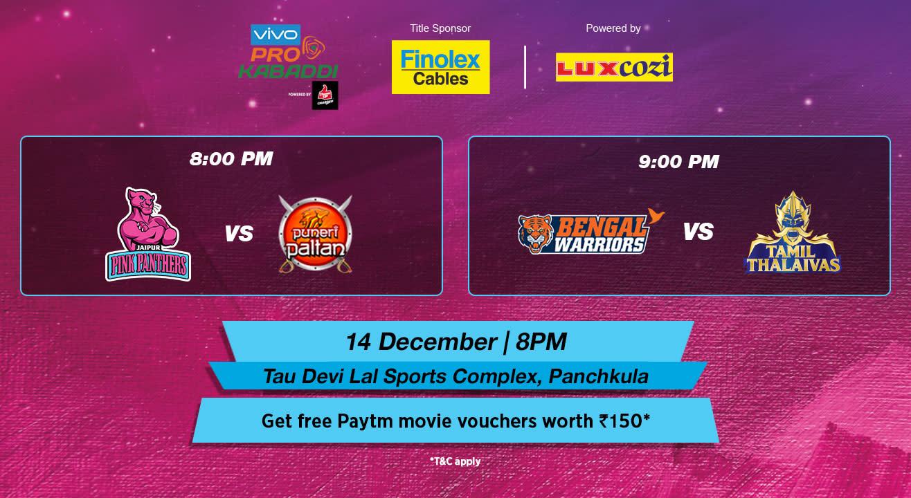 VIVO Pro Kabaddi - Jaipur Pink Panthers vs Puneri Paltan and Bengal Warriors vs Tamil Thalaivas