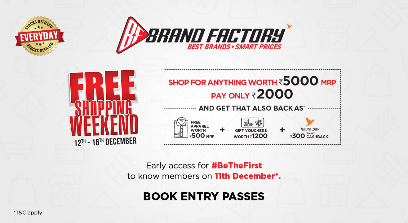 Brand Factory Free Shopping Weekend