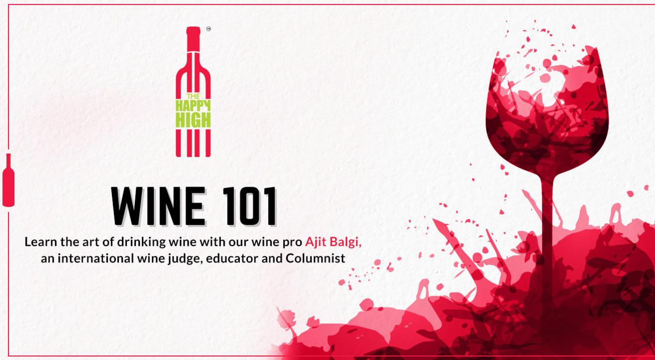 Wine 101 with Ajit Balgi