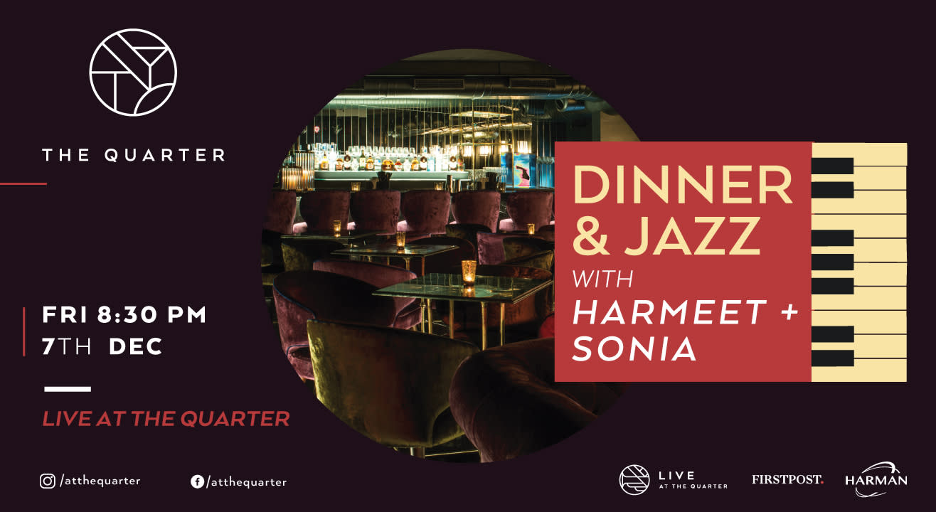 Dinner and Jazz with Harmeet & Sonia at The Quarter