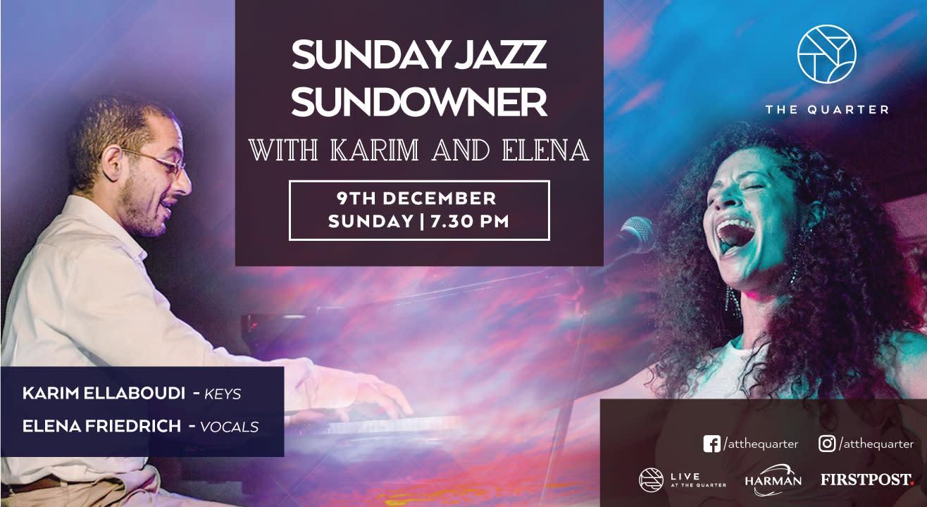 Sunday Jazz Sundowner with Karim and Elena at The Quarter