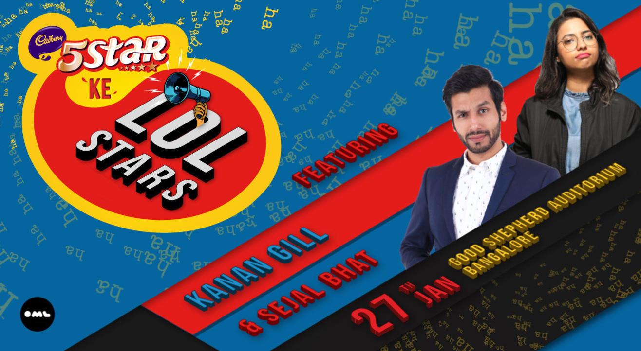 5 Star Ke LOLStars ft Kanan Gill and Sejal Bhat, Bangalore