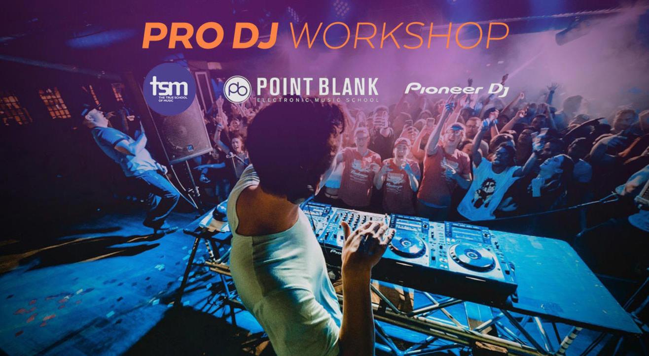 True School: Pro DJ Workshop certified by Point Blank, London (15 +)