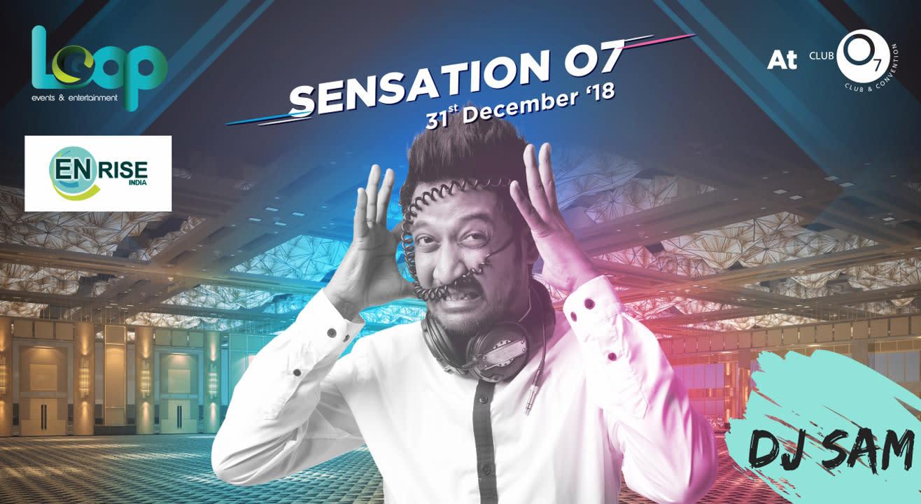 Sensation O7 , 2018