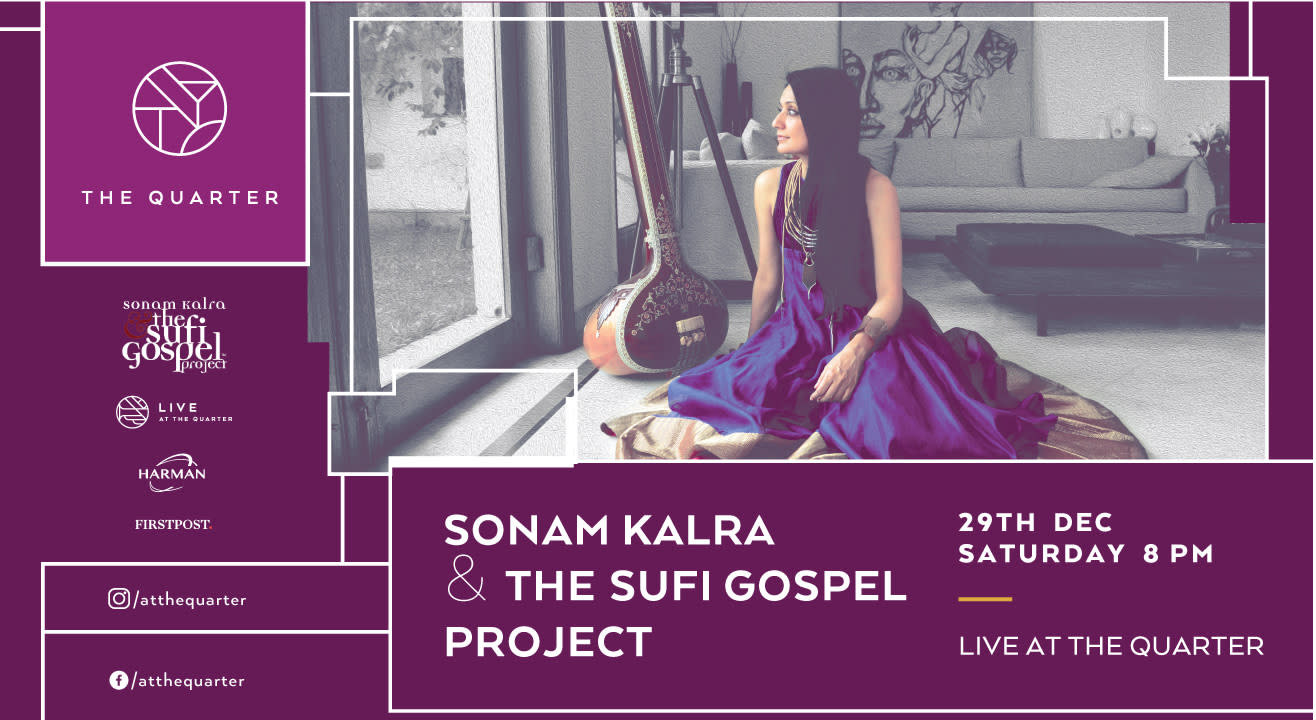 Sonam Kalra & The Sufi Gospel Project at The Quarter