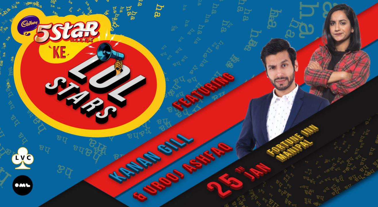 5 Star Ke LOLStars Kanan Gill and Urooj Ashfaq, Manipal