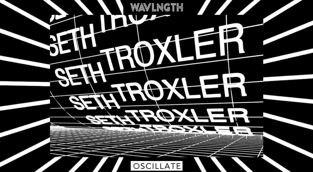 WAVLNGTH Presents: Seth Troxler | Mumbai
