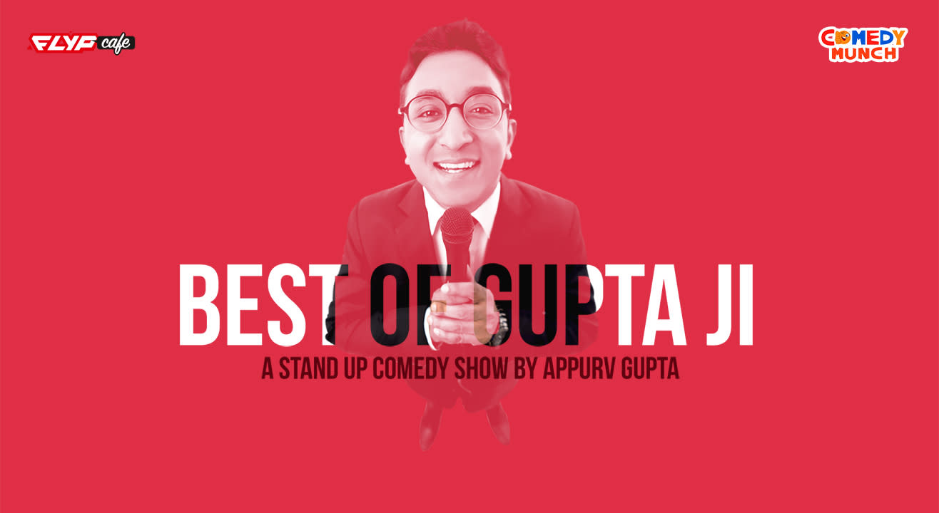 Best of Gupta Ji- A Stand-up Comedy Show | Flyp Cafe