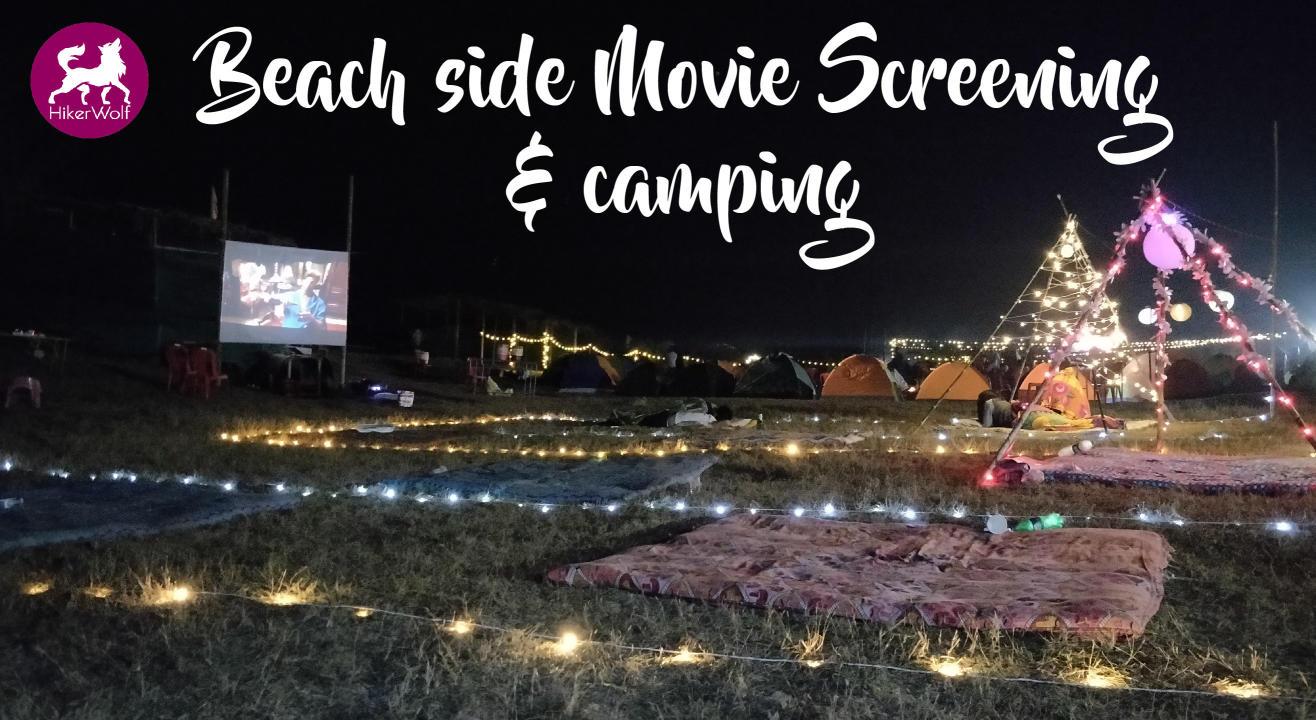 Beach side Movie Screening & Camping