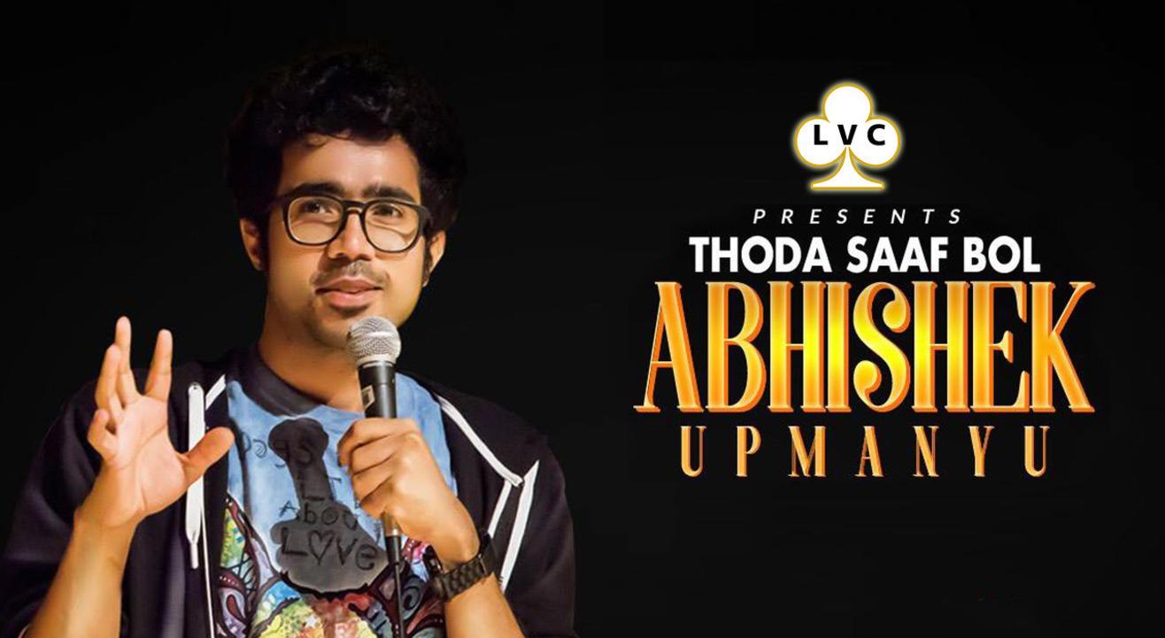 LVC Presents Abhishek Upmanyu 'Thoda Saaf Bol'in Aurangabad