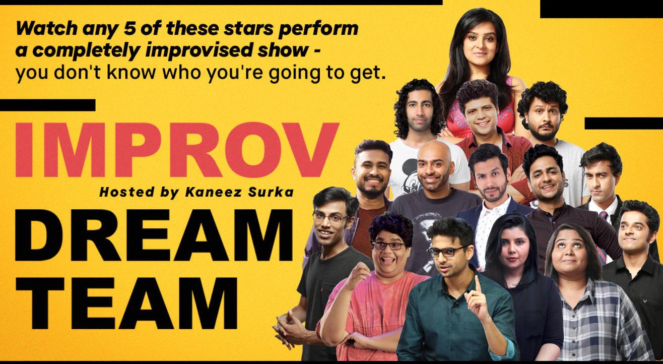 Improv Dream Team hosted by Kaneez Surka