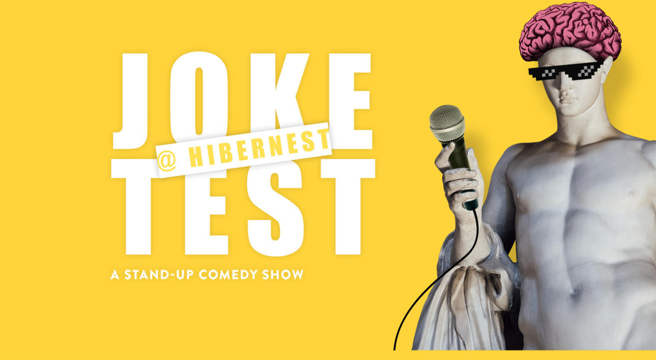 Joke Test At Hibernest- A Stand-up Comedy Show