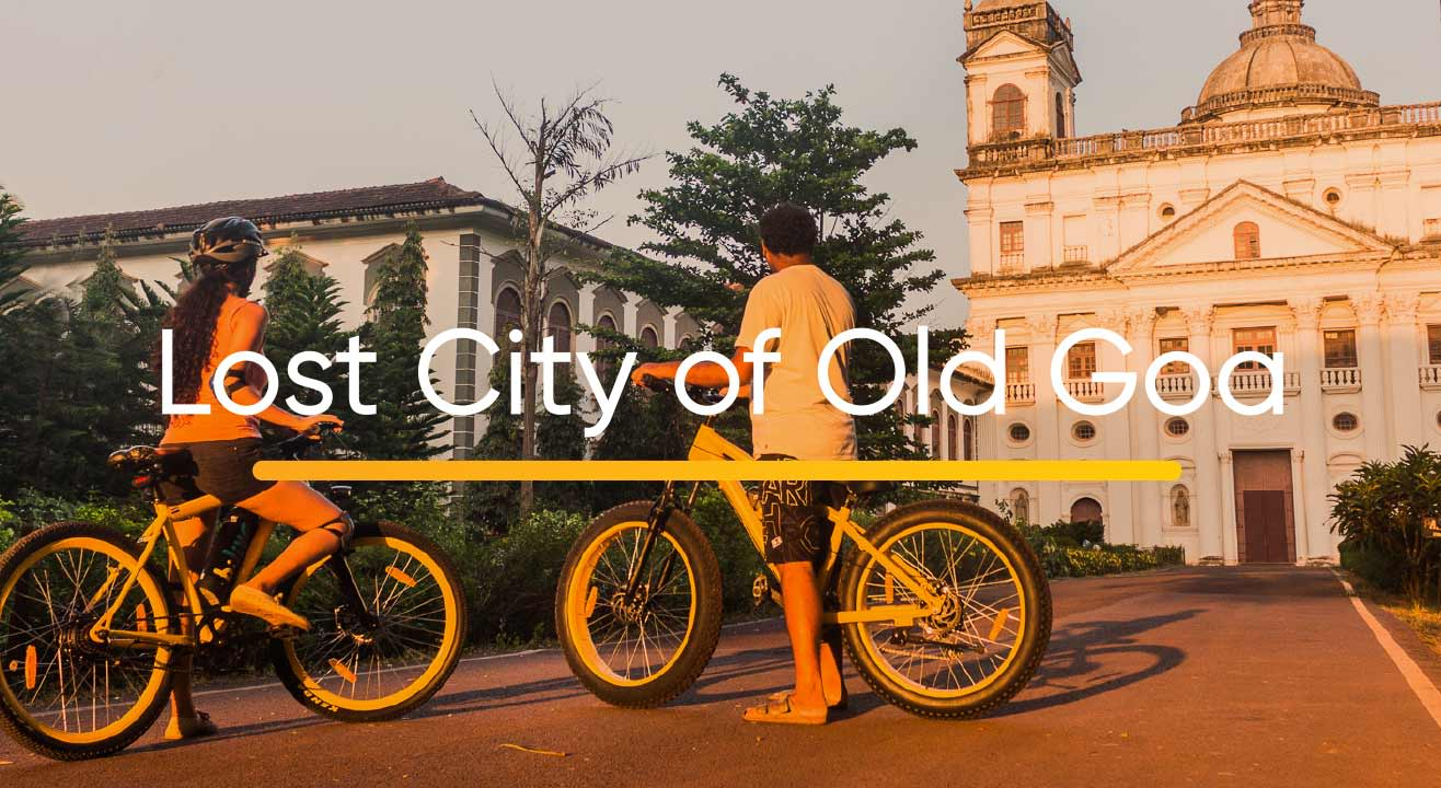 Lost City of Old Goa