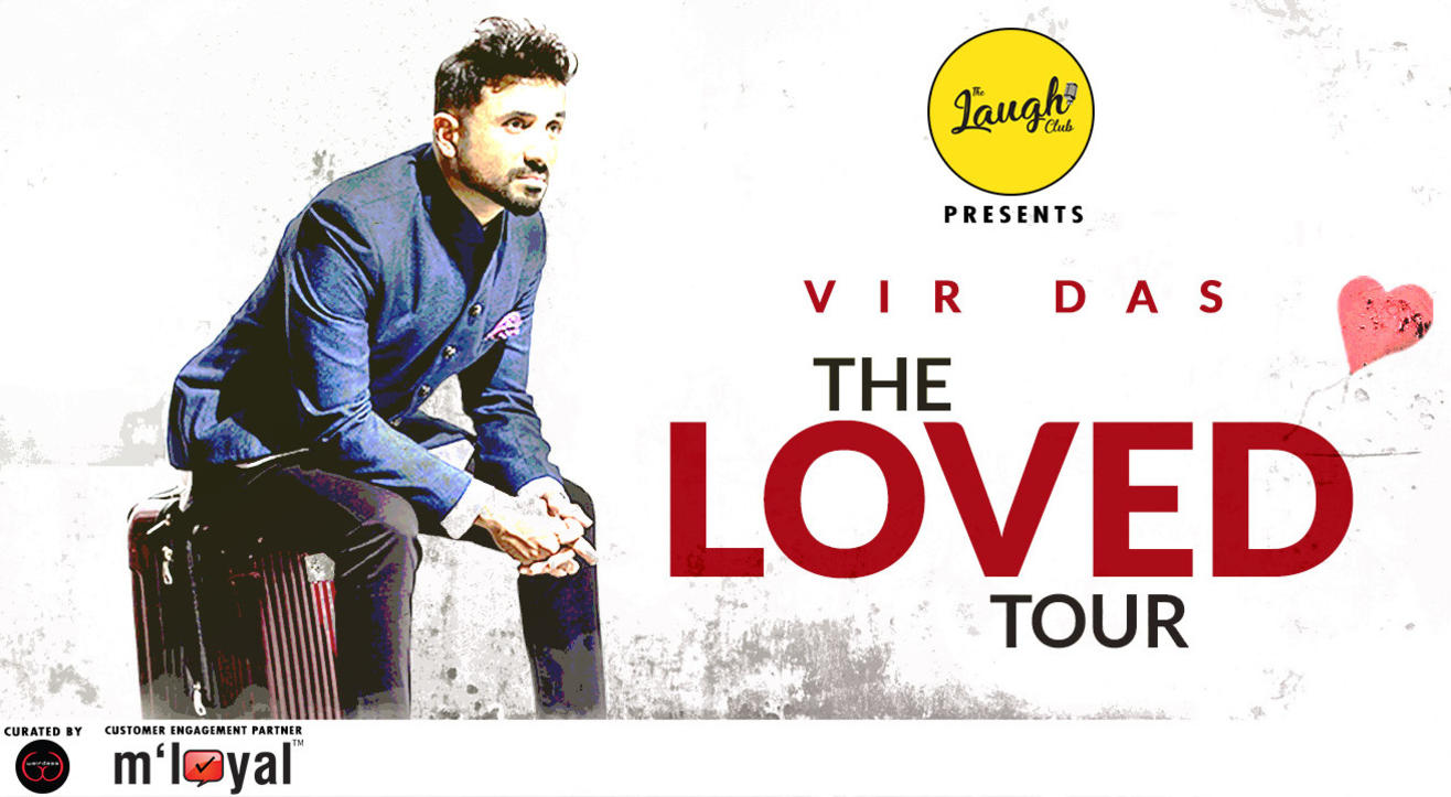 The Laugh Club Presents Vir Das - The Loved Tour, Ahmedabad