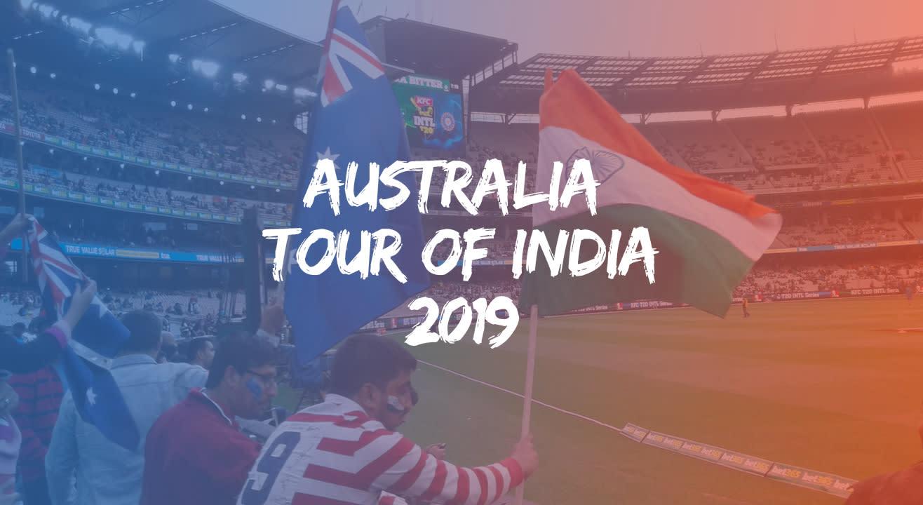 India vs Australia Cricket T20I & ODI Series: February & March 2019