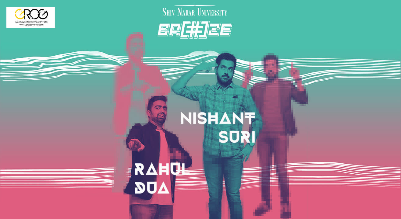 Rahul Dua and Nishant Suri Live At Breeze'19, Shiv Nadar University