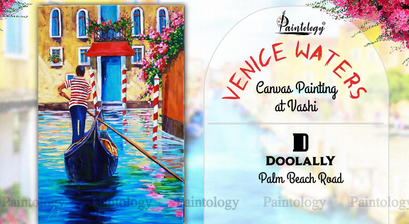 Canvas Painting party in Navi Mumbai- 'Venice Waters'