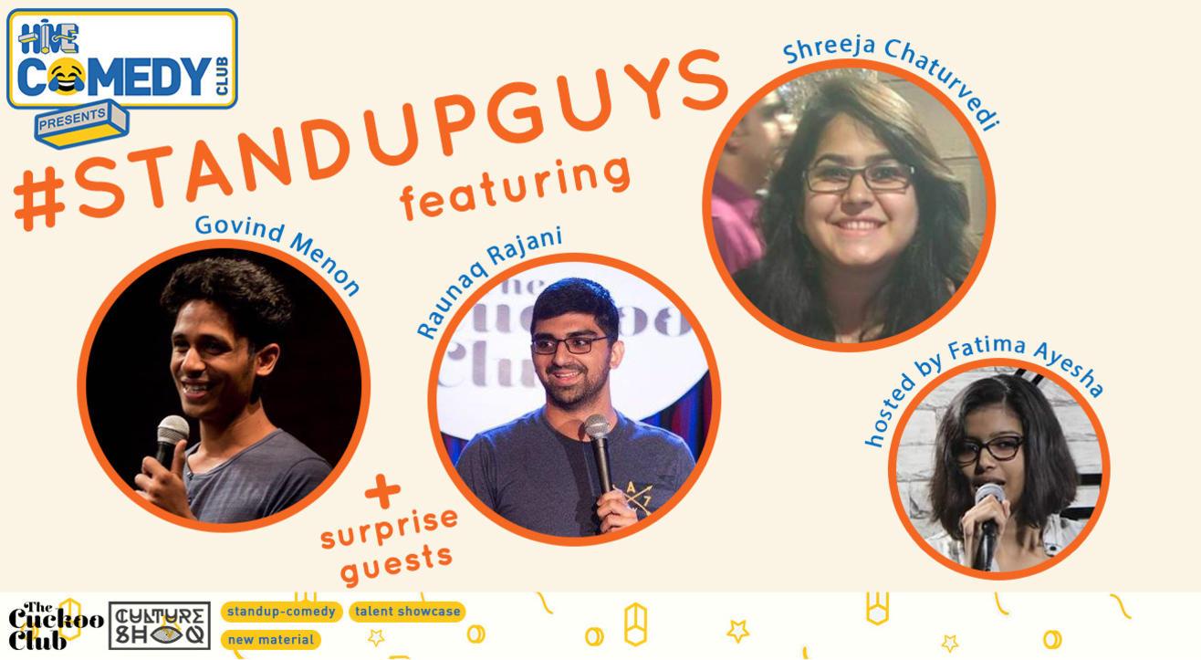 Standup Guys feat Raunaq Rajani, Govind Menon  & Shreeja Chaturvedi