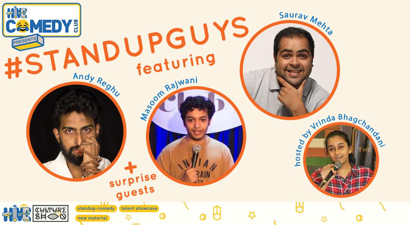 Standup Guys featuring Andy Reghu, Masoom Rajwani & Saurav Mehta