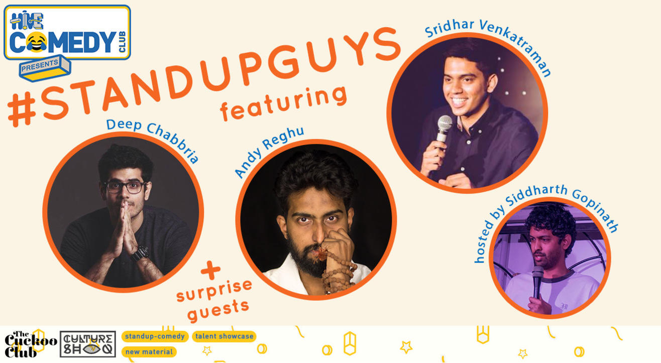 Standup Guys featuring Deep Chabbria, Andy Reghu & Sridhar Venkatraman