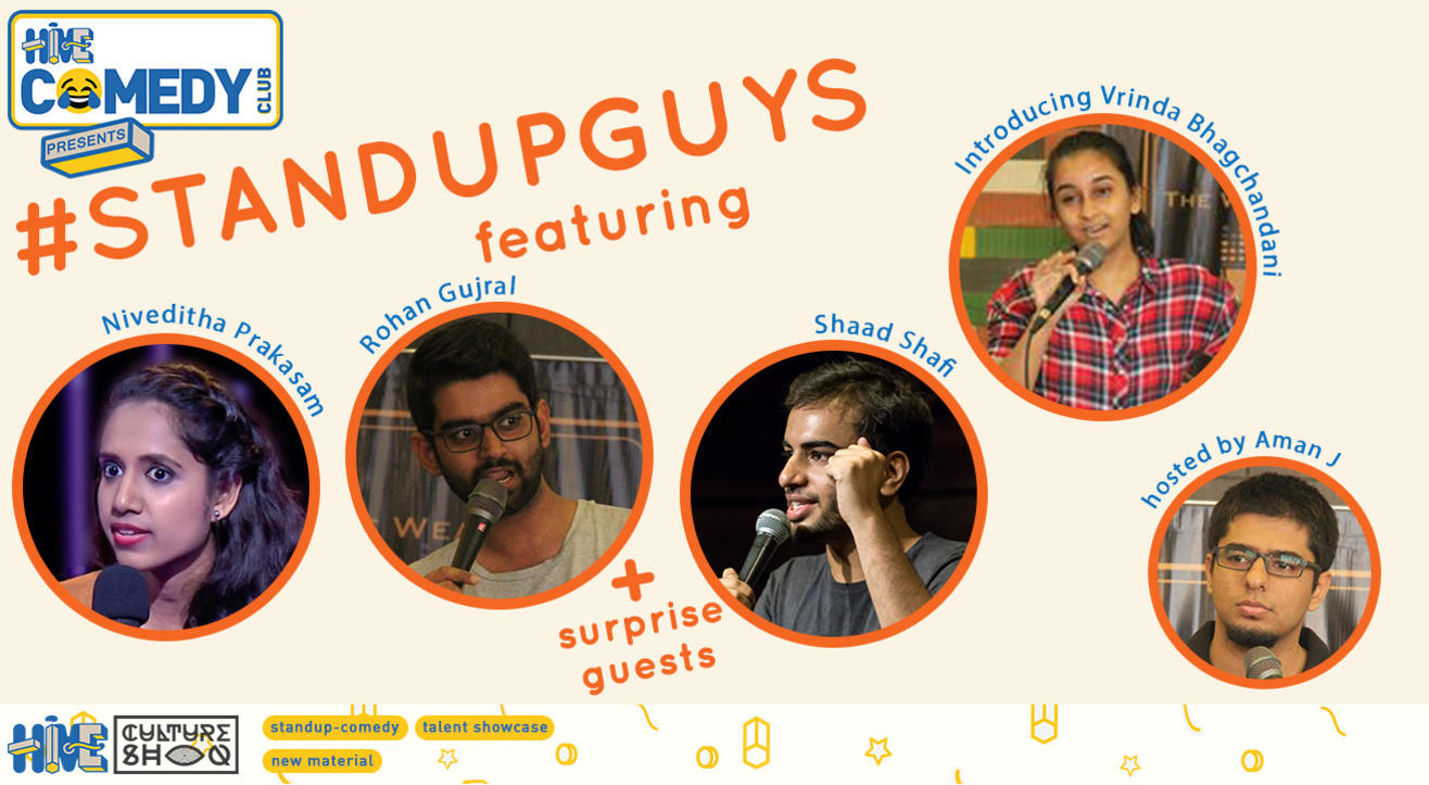 Standup Guys featuring Niveditha Prakasam, Rohan Gujral & Shaad Shafi