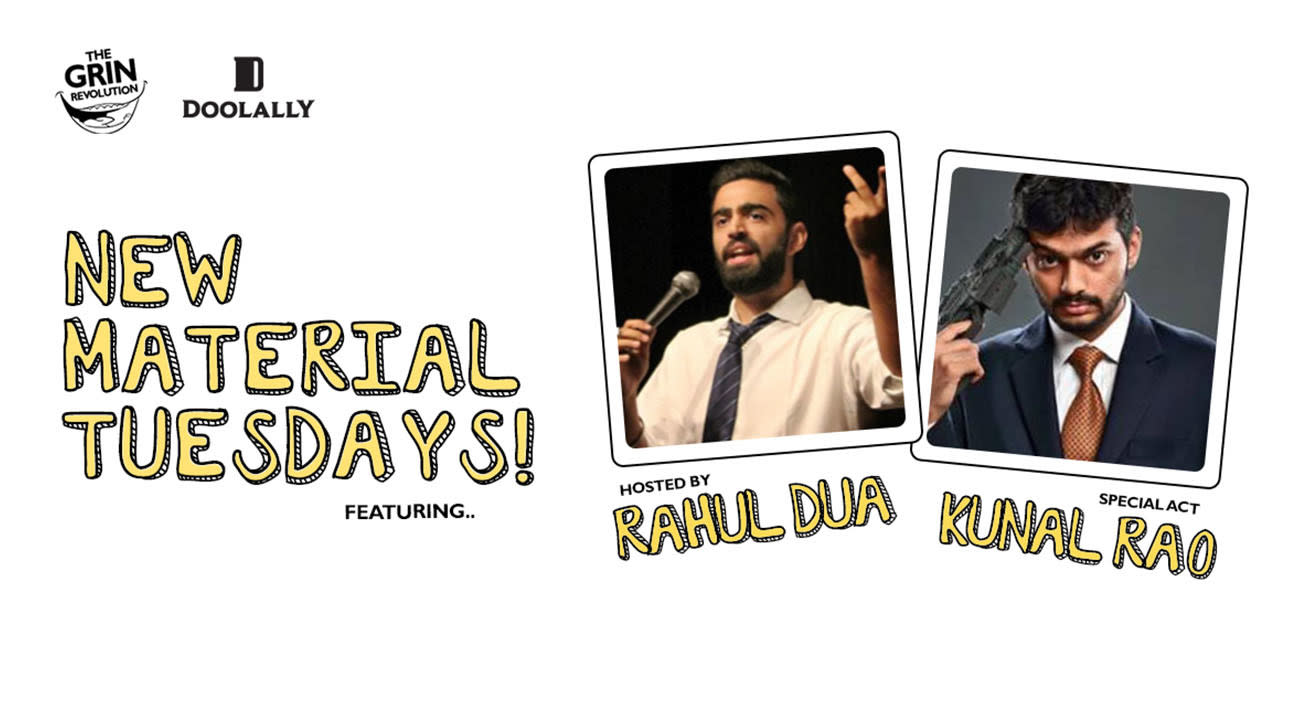 Grin Revolution: New Material Tuesdays w/ Rahul Dua