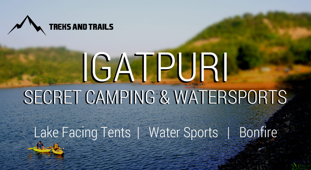 Igatpuri Secret Camping and Water Sports | Trek and Trails
