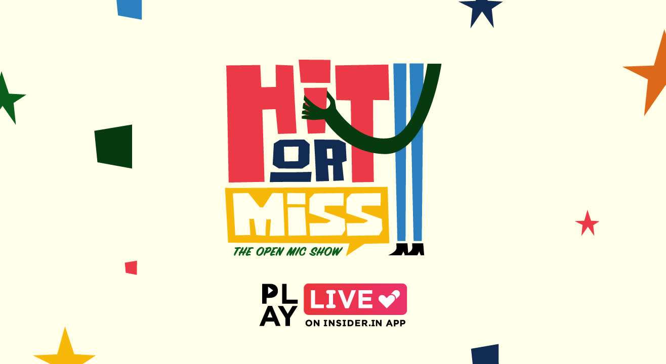 Hit or Miss: Play it live on Insider.in App
