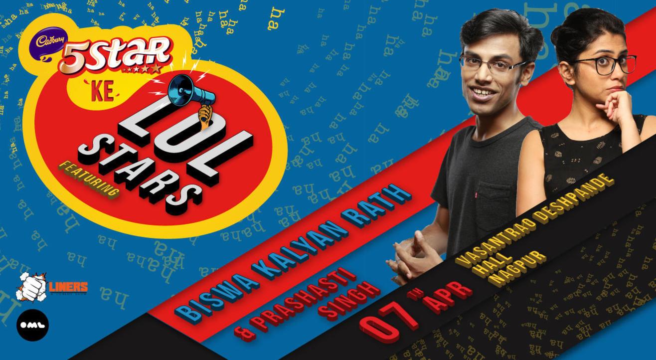 5 Star Ke LOLStars ft Biswa Kalyan Rath and Prashasti Singh, Nagpur