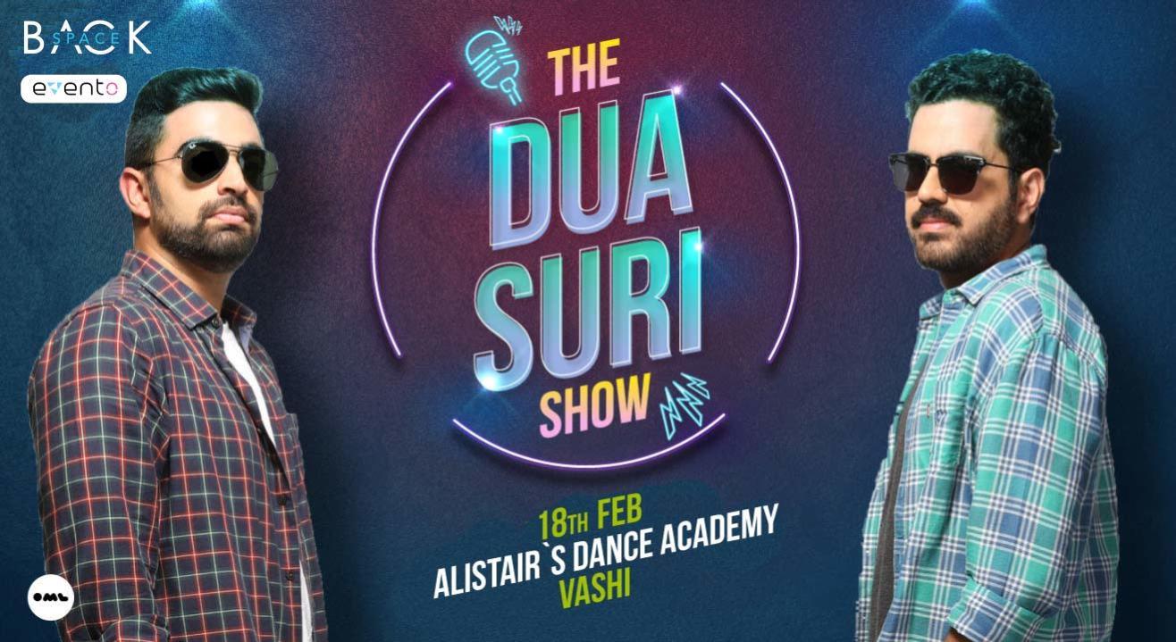 The Dua-Suri Show, Vashi