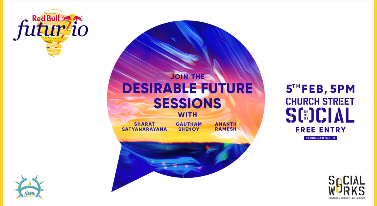 Desirable Future Conversations | Red Bull Futur I/O X SocialWorks