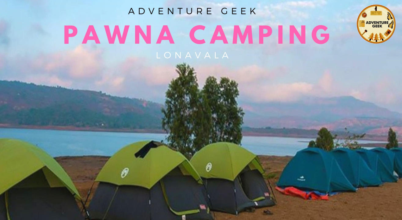 Lakeside camping at Pawna | Adventure Geek