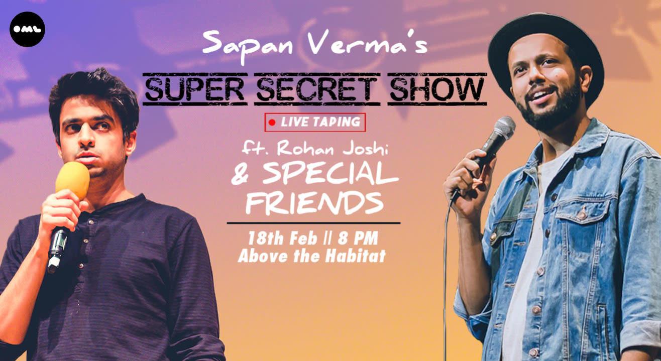 Super Secret Show with Sapan Verma