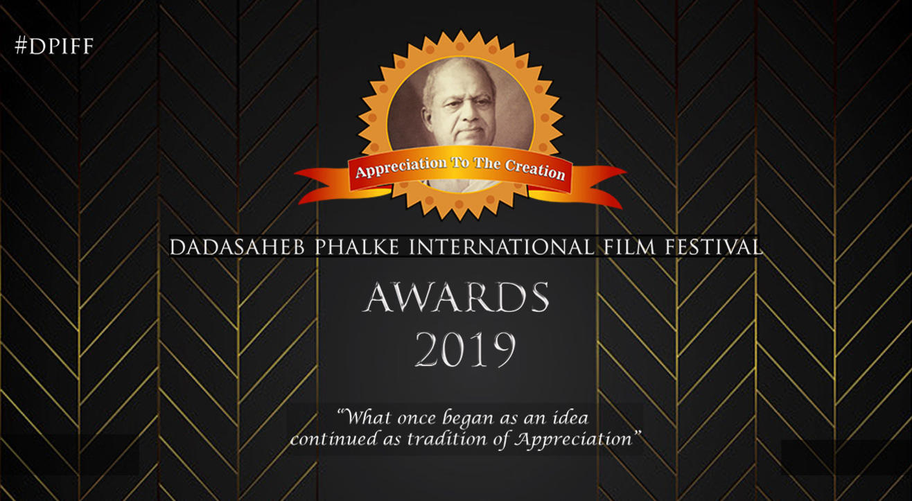 Dadasaheb Phalke International Film Festival Award 2019
