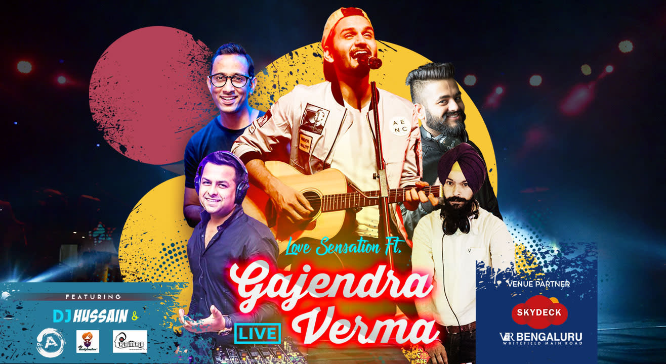 Love Sensation ft. Gajendra Verma | Bangalore