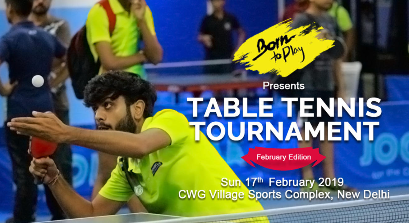 Born To Play Table Tennis Winter Championship: Feb'19