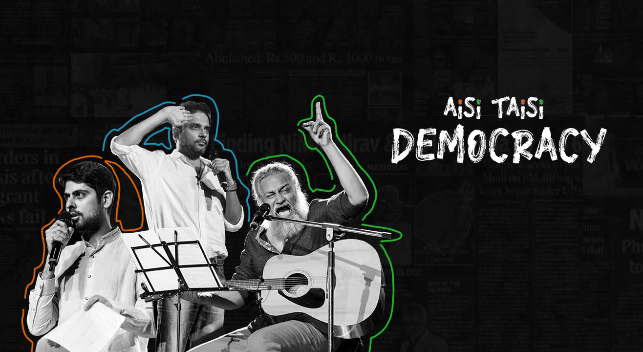 Sing away your political blues with Aisi Taisi Democracy!