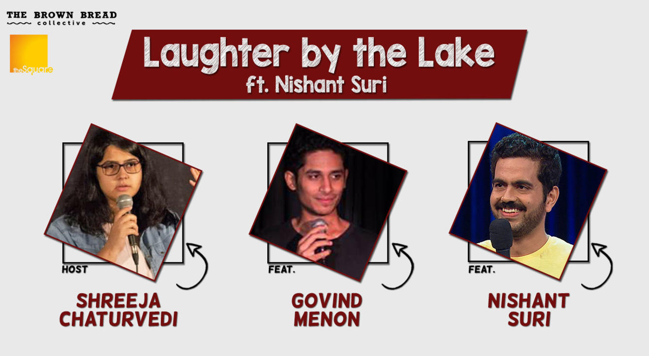 Laughter by the Lake ft. Nishant Suri