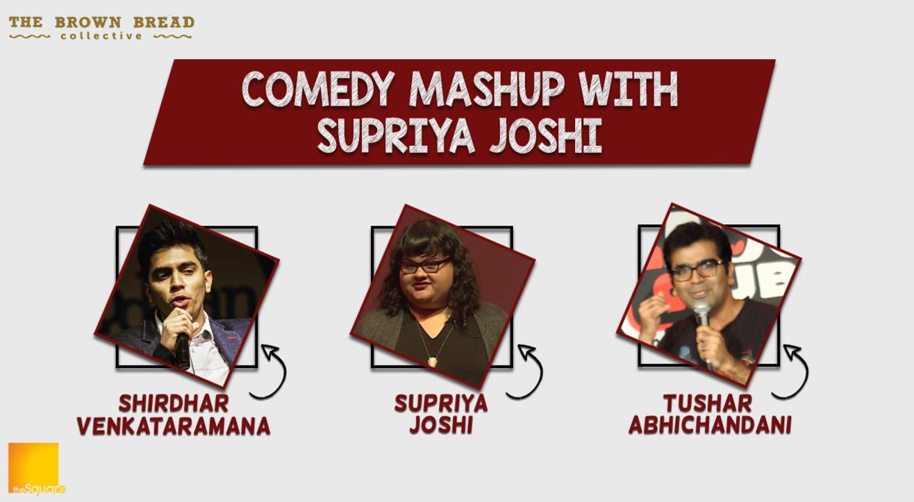 Comedy Mashup with Supriya Joshi