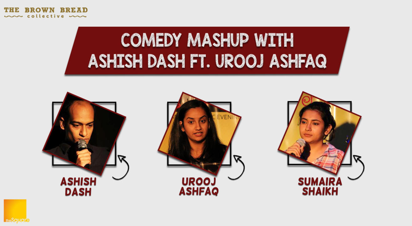 Comedy Mashup with Ashish Dash ft. Urooj Ashfaq