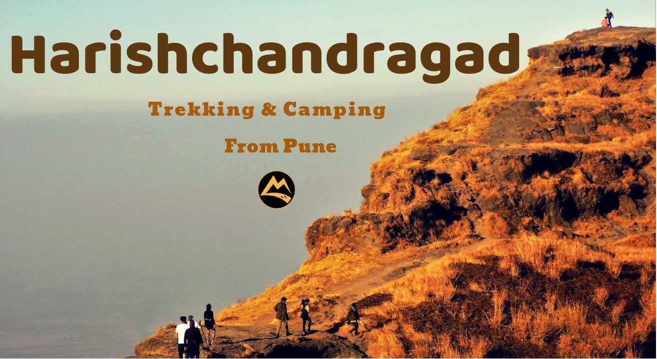 Harishchandragad Trek & Camping from Pune | Muddie Trails