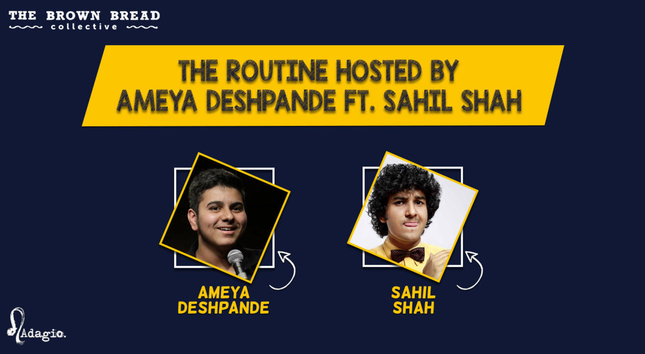 The Routine hosted by Ameya Deshpande ft. Sahil Shah