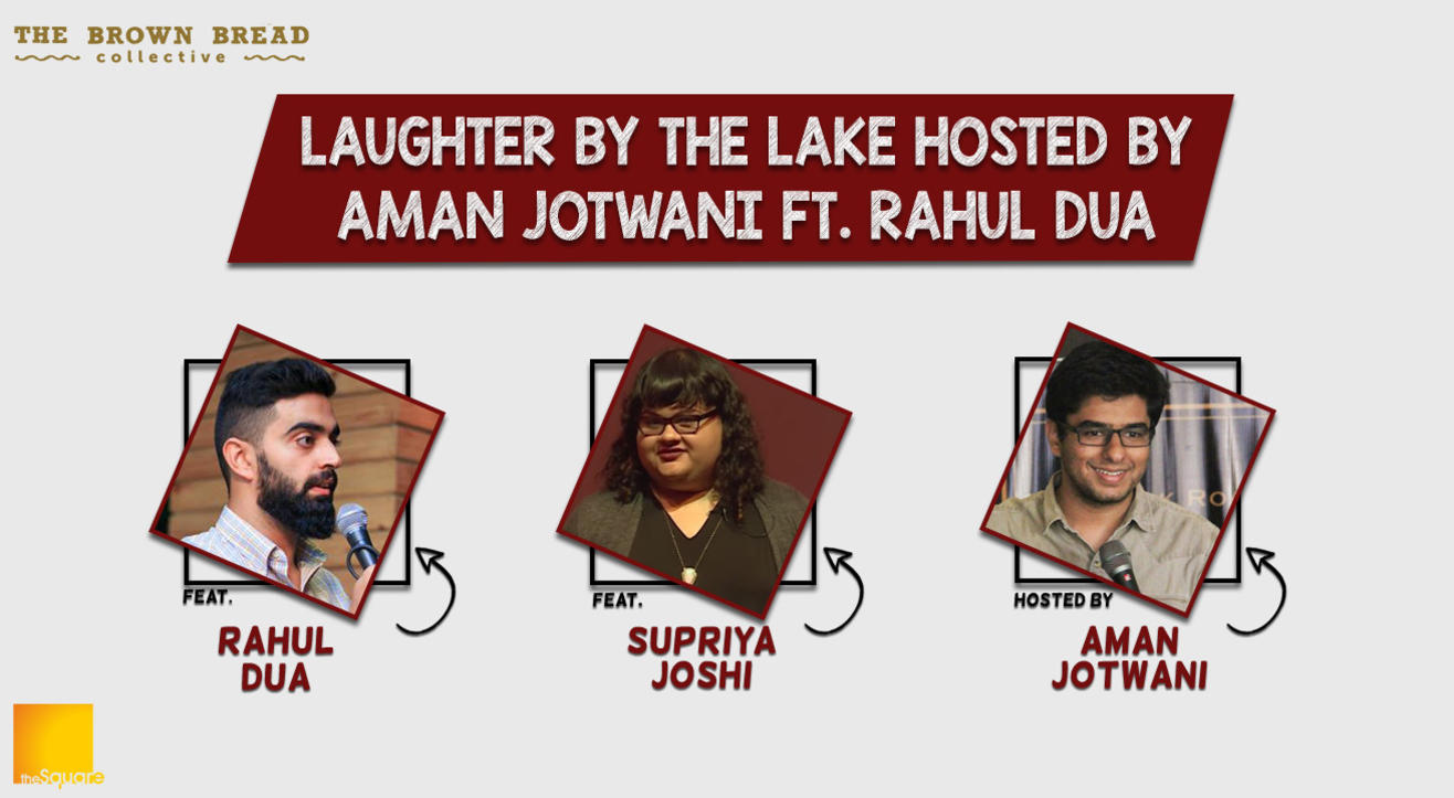 Laughter by the Lake hosted by Aman Jotwani ft. Rahul Dua