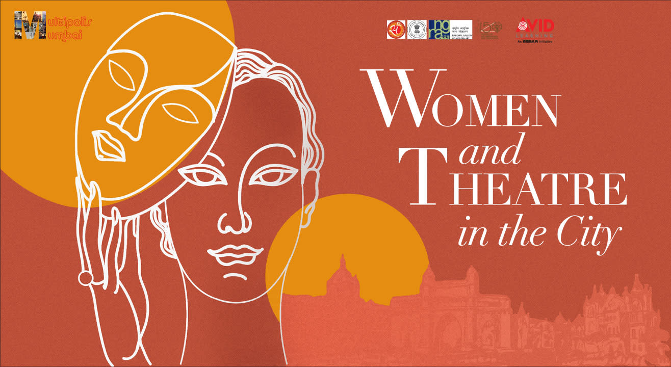 Multipolis Mumbai: Women and Theatre in the City