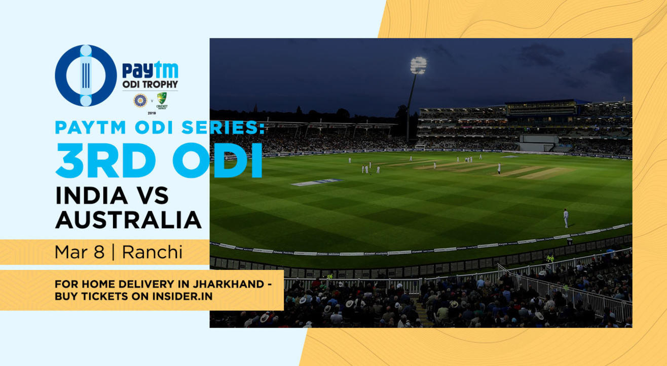 Paytm ODI Series: 3rd ODI India v Australia, Ranchi