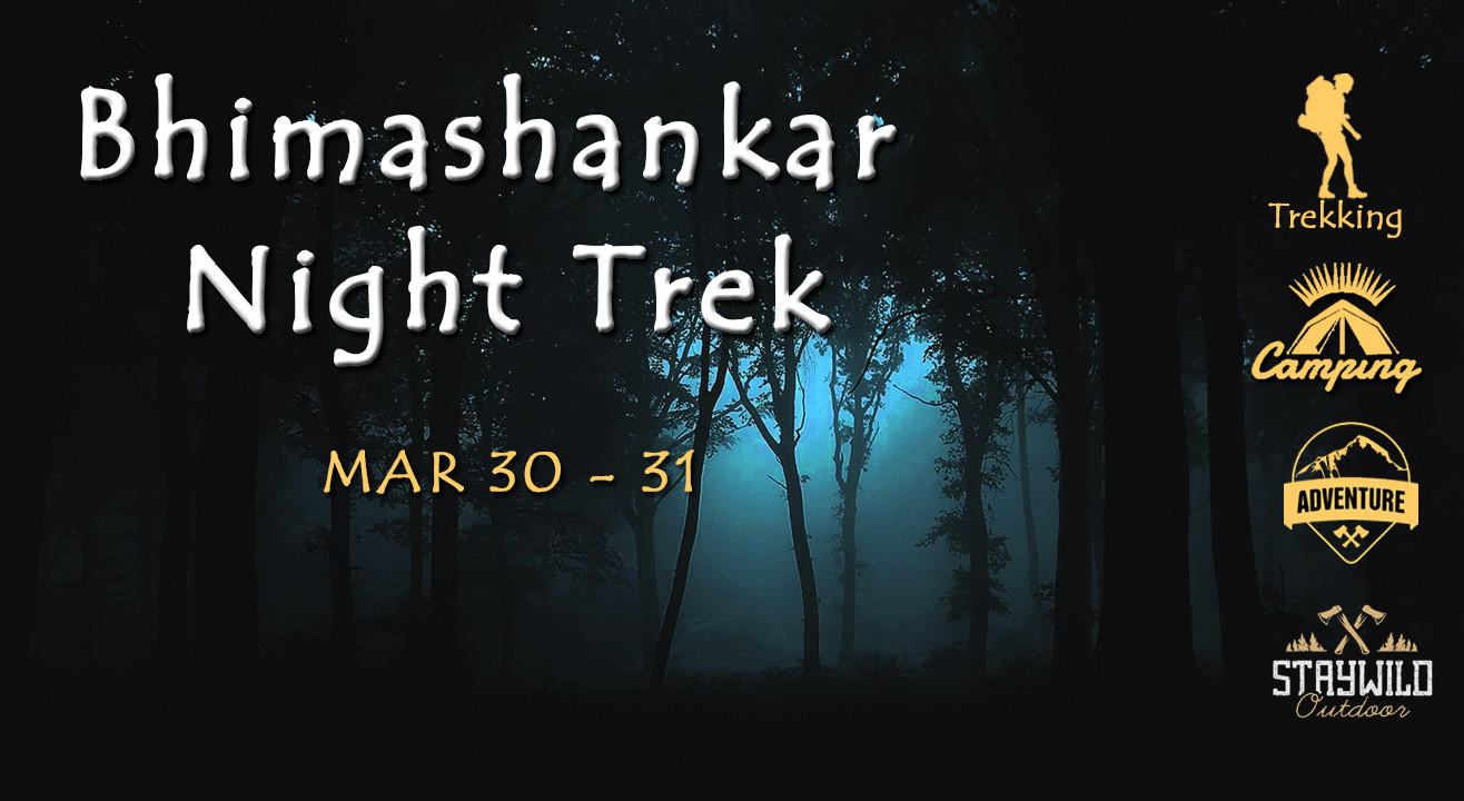 Bhimashankar Night trek by Rivers and Ridges