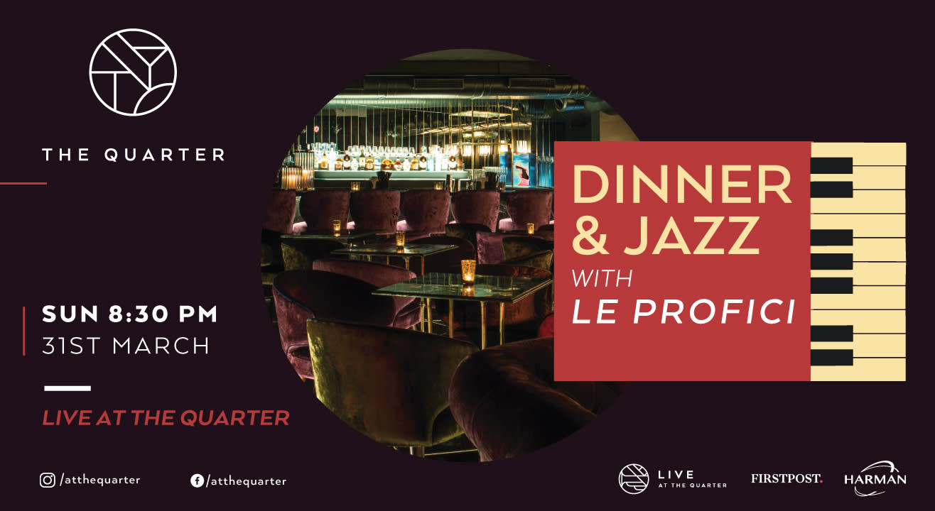 Dinner and Jazz with Le Profici at The Quarter